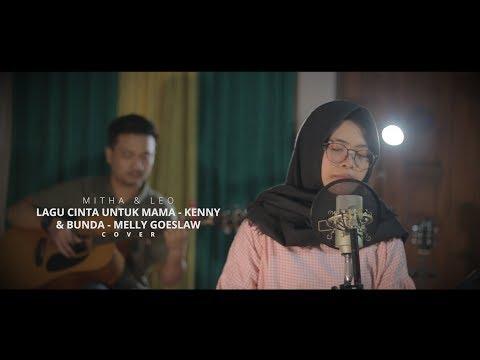 Lagu Cinta Untuk Mama & Bunda - Mitha & Leo (Cover)