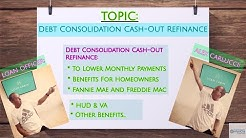 Debt Consolidation Cash-Out Refinance Mortgage Guidelines