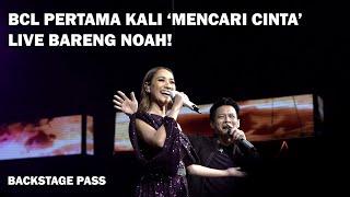 BCL Pertama Kali 'Mencari Cinta' Live Bareng NOAH!