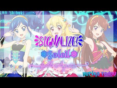 Aikatsu! Signalize! Soleil Full + Lyrics