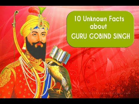 10 Unknown Facts about Guru Gobind Singh - King of Humanity Guru Gobind Singh