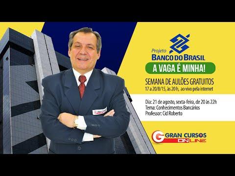 Projeto Banco do Brasil - Conhecimentos Bancários - Prof. Cid Roberto