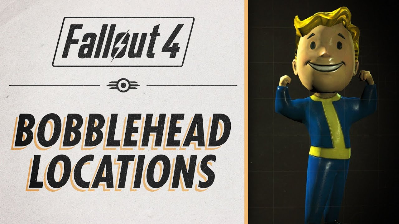 fallout 4 all bobblehead locations youtube