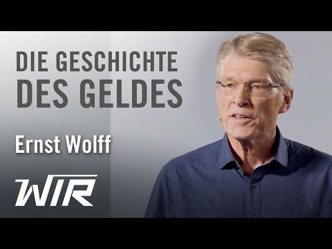 Ernst Wolff: Die Geschichte des Geldes – Von der Tauschwirtschaft bis zum Hochfrequenzhandel