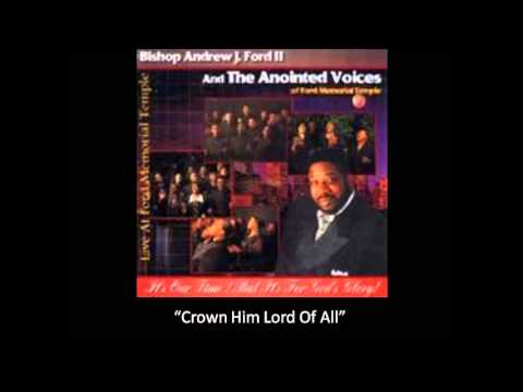 Bishop Andrew Ford & The Anointed Voices-