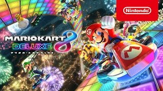 Nintendo Switch 『マリオカート8 デラックス』 トレーラー 【Nintendo ...