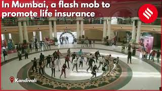 In Mumbai, a flash mob to promote life insurance among youth