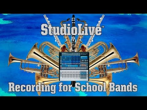 Recording School Bands Practice with the PreSonus StudioLive 16.0.2 Mixer