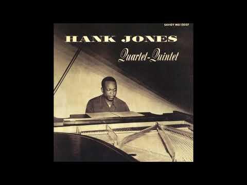 Hank Jones -  Quartet - Quintet ( Full Album )
