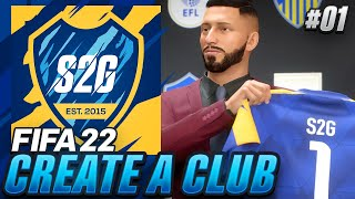 FIFA 22 CREATE-A-CLUB Career Mode EP1 - S2G FC IS HERE!!! OUR FIRST SIGNING!!! 😍