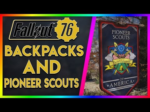 backpacks-and-pioneer-scouts-explained!-(fallout-76-talk)