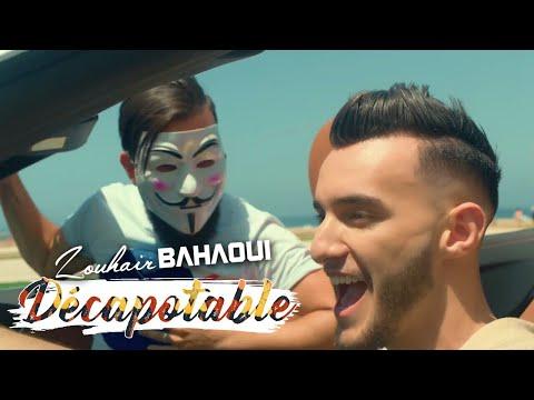 Zouhair Bahaoui - DÉCAPOTABLE (EXCLUSIVE Music Video)   (زهير البهاوي - دكابوطابل (فيديو كليب حصري
