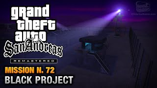 GTA San Andreas Remastered - Mission #72 - Black Project (Xbox 360)