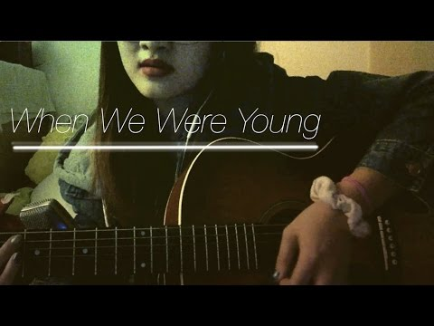 When We Were Young (Adele Cover)