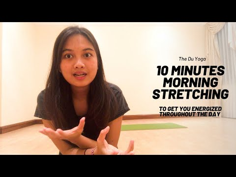 10-Minute Morning Stretching Yoga To Get Energized For The Day - The Du Yoga