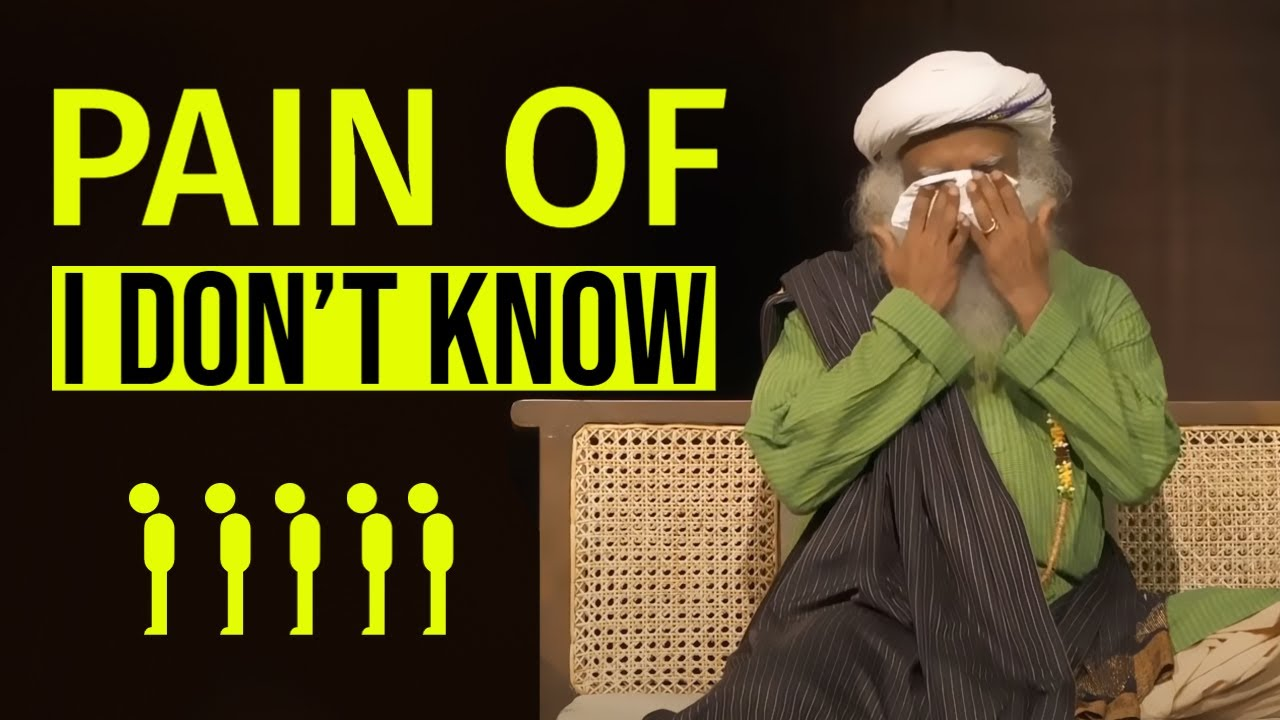 Download Sadhguru || The Pain Of I Dont Know || TGS