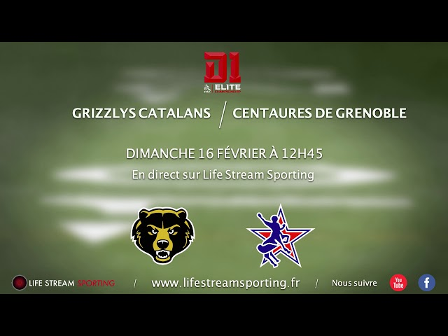 FOOT US | Grizzlys Catalans / Centaures de Grenoble | Annonce LIVE