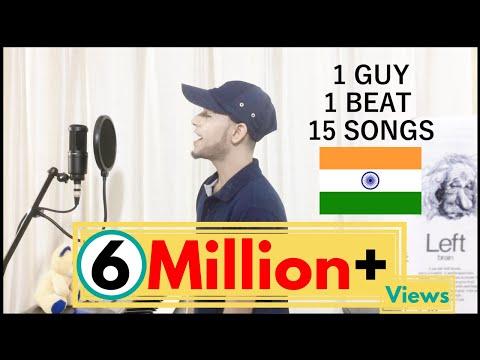 1 GUY 15 SONGS - Mashup (Indian Edition)