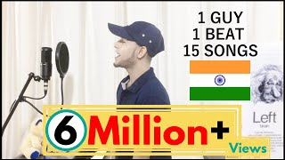 1 GUY 15 SONGS - Mashup (Indian Edition)