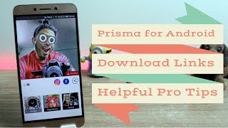 Top 5 Tips to Use Prisma on Android Like a Pro