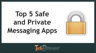 Top 5 Safe and Private Messaging Apps