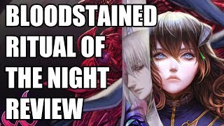 Bloodstained: Ritual of the Night Review - The Final Verdict (Video Game Video Review)