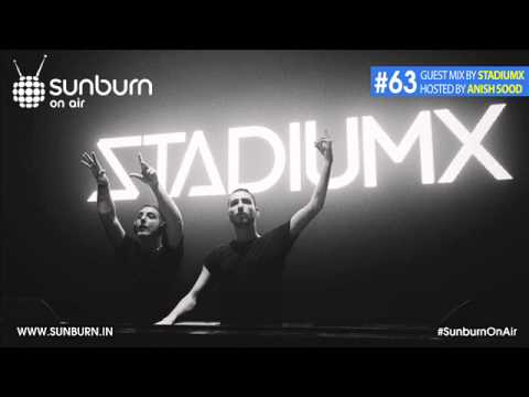 Sunburn On Air #63 (Guest mix by Stadiumx)