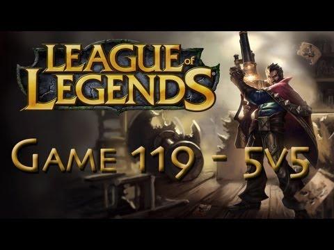 LoL Game 119 - 5v5 - Graves - 1/2