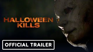Halloween Kills - Official Trailer (2021) Jamie Lee Curtis, Judy Greer