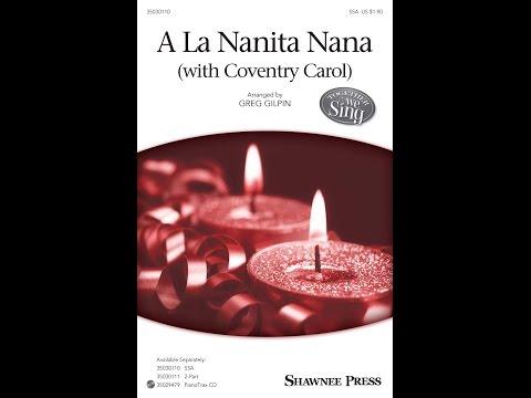 A La Nanita Nana - Arranged by Greg Gilpin