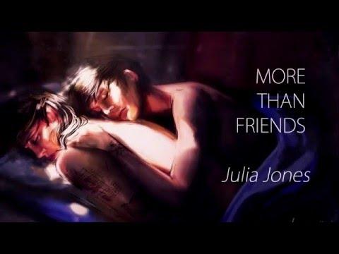Julia Jones  More Than Friends A larry