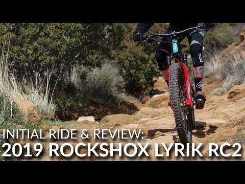 2019 Rockshox Lyrik RC2 | Initial Ride & Review