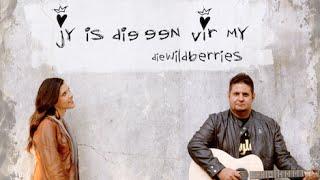 die Wildberries - Jy Is Die Een Vir My (Amptelike Musiekvideo)