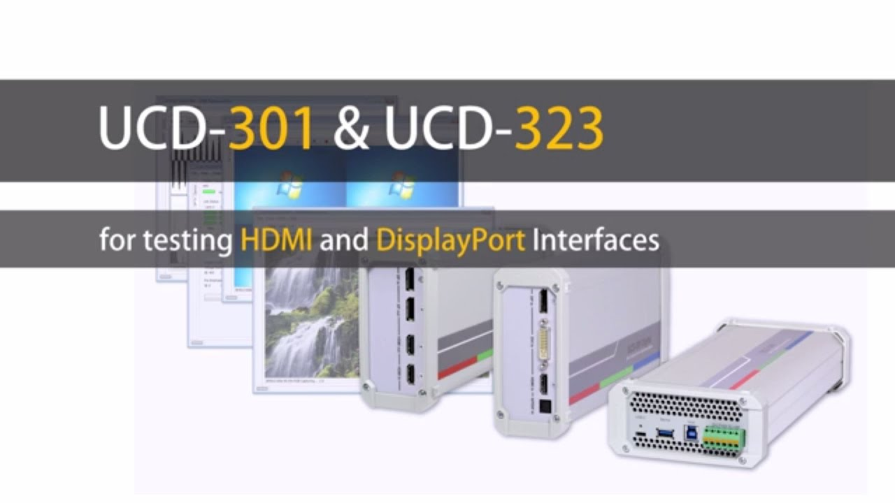 UCD-323 DP and HDMI Test Device - Video Test Hardware