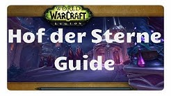 WoW Legion: Hof der Sterne Guide