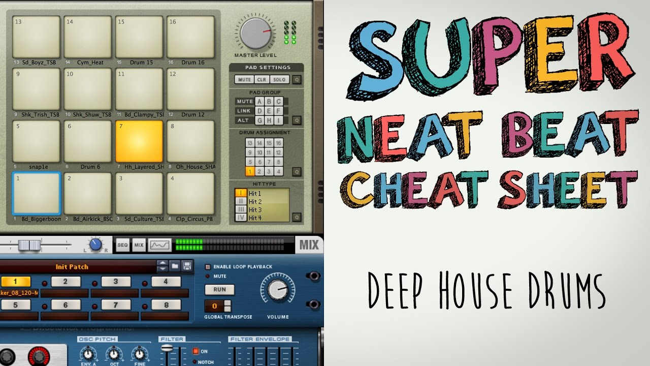 Deep house drum basics super neat beat cheat sheet youtube for Super deep house