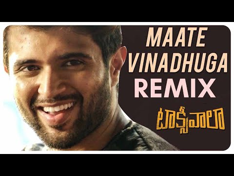 MAATE VINADHUGA SONG | REMIX | TAXIWALA 2018 | SIDSRIRAM Ft JU