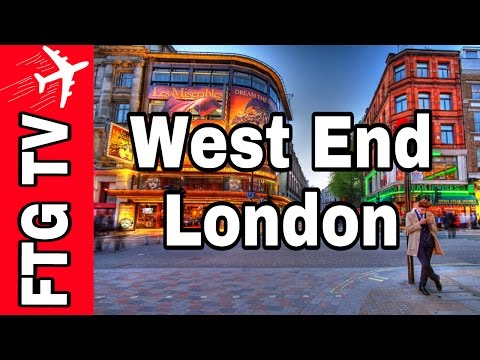 West End, London, England Tour Travel Guide