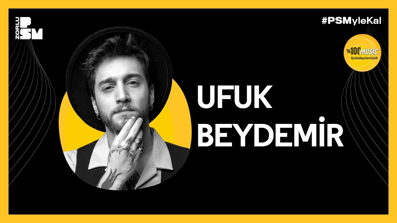 PSM Live: Ufuk Beydemir