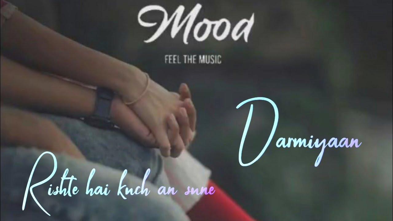 Download Darmiyaan song whatsApp status   Shafqat Amanat Ali  Clinton Cerejo  Jodi Breakers