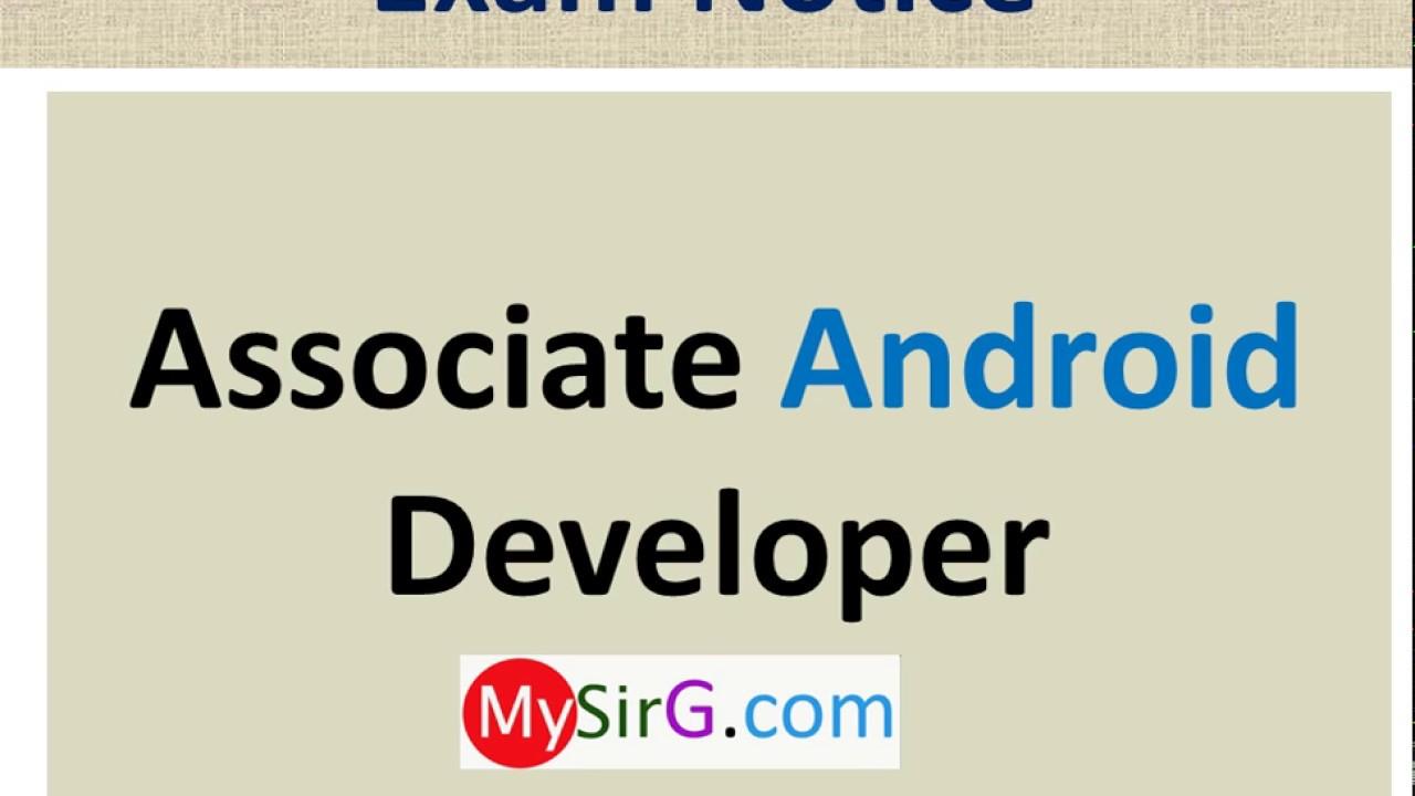 Associate Android Developer Certification Exam Youtube