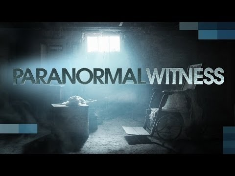 paranormal witness 2017