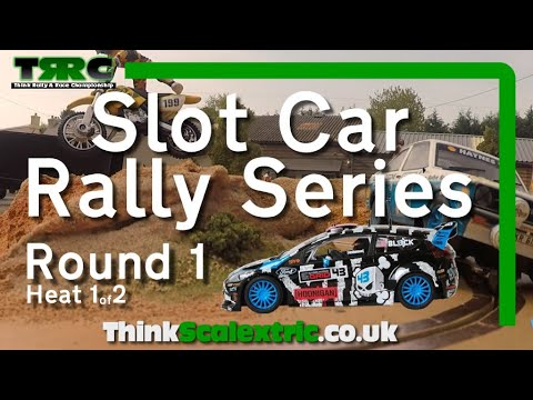 Scalextric Slot Car Racing | TRRC: Think Rally & Race Championship | Round 1 Heat 1