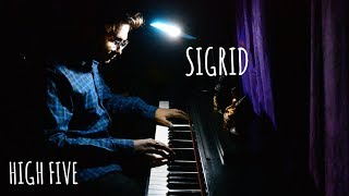 Sigrid - High Five (Piano Cover)
