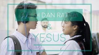 Drama Camproh 2017 - Galih dan Ratna & Yesus - Short Movie