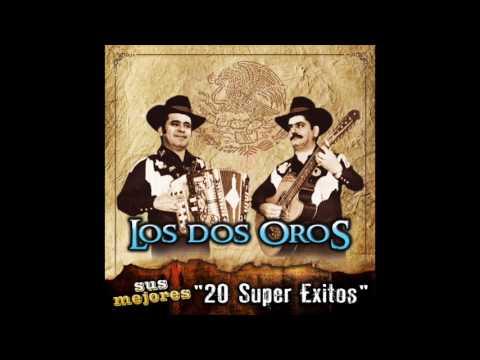 """Los Dos Oros - Sus Mejores """"20 Super Exitos"""" (Disco Completo)"""