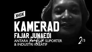 BONEK, SUPORTER ITU BRAND AMBASSADOR KOTA - Kamerad Fajar Junaedi (2/3)