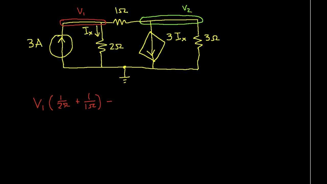 Nodal Analysis Example Dependent Current Source Youtube Circuits Controlled Voltage Indep