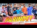 PARINDEY (OFFICIAL) | SUMIT GOSWAMI | SE UDNE PARINDEY Cover By Monty