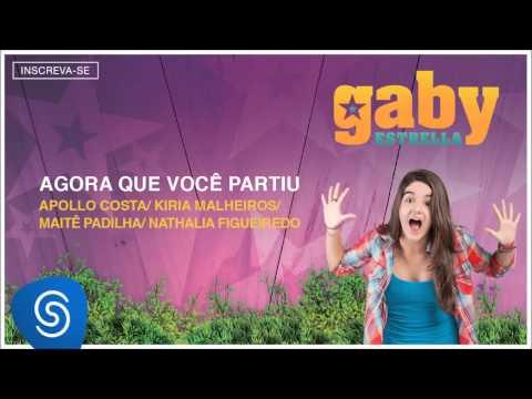 Gaby Estrella - Agora Que Você Partiu (Trilha Sonora) [Áudio Oficial]
